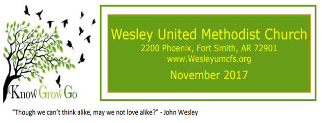 November 2017 Wesley United Methodist Church Fort Smith Arkansas Newsletter