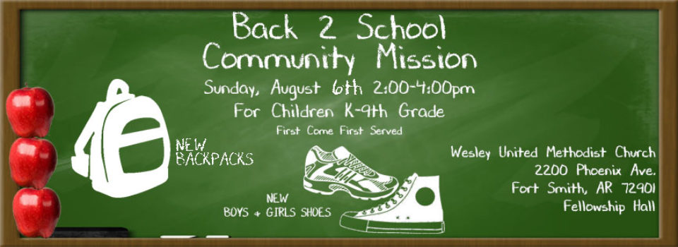 2017 Back 2 School Community Mission Shoe and Backpack Giveaway Wesley United Methodist Church Fort Smith Arkansas