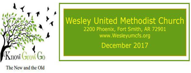 December 2017 Wesley United Methodist Church Fort Smith Arkansas Newsletter