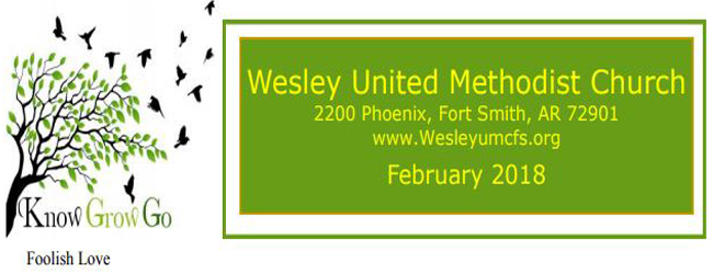 February 2018 Wesley United Methodist Church Fort Smith Arkansas Newsletter